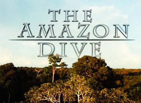 The Amazon dive – Trailer